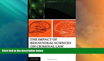 Big Deals  The Impact of Behavioral Sciences on Criminal Law  Full Read Most Wanted