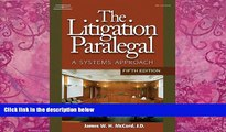 Books to Read  The Litigation Paralegal: A Systems Approach, 5E (West Legal Studies (Hardcover))