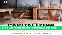 [BOOK] PDF Capitalizing on Disaster: Taking and Breaking Public Schools (Cultural Politics and the