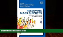 Books to Read  Resolving Mass Disputes: ADR and Settlement of Mass Claims  Full Ebooks Most Wanted