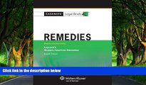 READ NOW  Casenotes Legal Briefs: Remedies Keyed to Laycock 4th Edition (Casenote Legal Briefs)