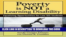 [DOWNLOAD] PDF Poverty Is NOT a Learning Disability: Equalizing Opportunities for Low SES Students