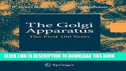 The Golgi Apparatus The First 100 Years