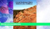 Choose Book Great Sedona Hikes Third Color Edition: The 26 Greatest Hikes in Sedona Arizona