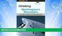 Popular Book Climbing Washington s Mountains (Climbing Mountains Series)