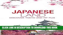 [PDF] Japanese Land: Tokyo and Mt Fuji: Discover the Japan History and The main cities Tokyo,Kyoto