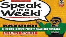 [PDF] Speak in a Week Latin American Spanish Street Smarts [With 2 CDs] (Spanish Edition) Popular