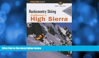 Popular Book Backcountry Skiing California s High Sierra (Backcountry Skiing Series)
