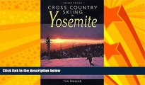 For you Cross Country Skiing in Yosemite