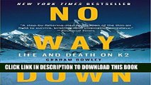 [PDF] No Way Down: Life and Death on K2 Popular Online