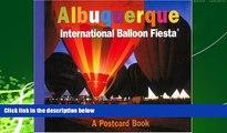 For you Albuquerque International Balloon Fiesta: A Postcard Book (Postcard Books)