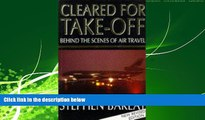 For you Cleared for Take-off: Behind the Scenes of Air Travel by Stephen Barlay (1997-09-15)