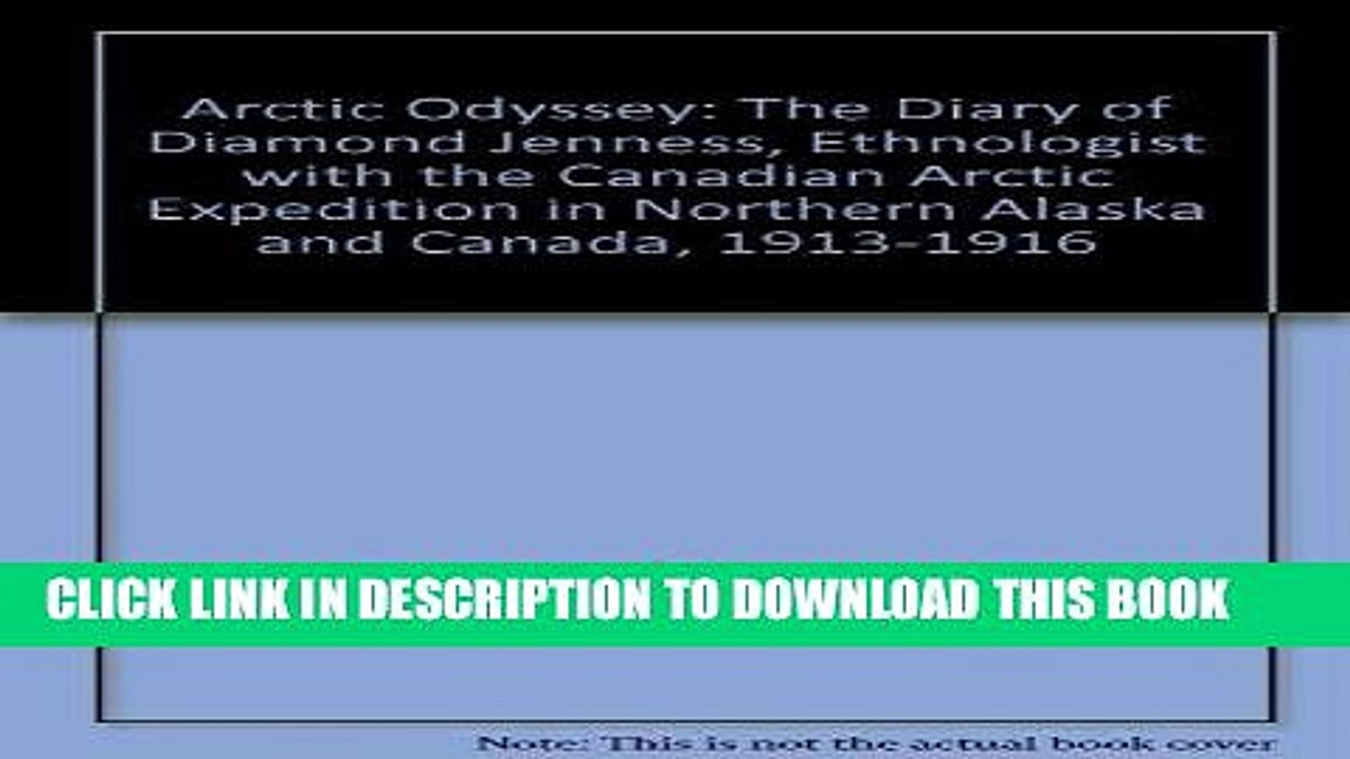 [PDF] Arctic Odyssey: The Diary of Diamond Jenness, 1913-1916 Full Collection