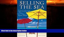 Choose Book Selling the Sea: An Inside Look at the Cruise Industry