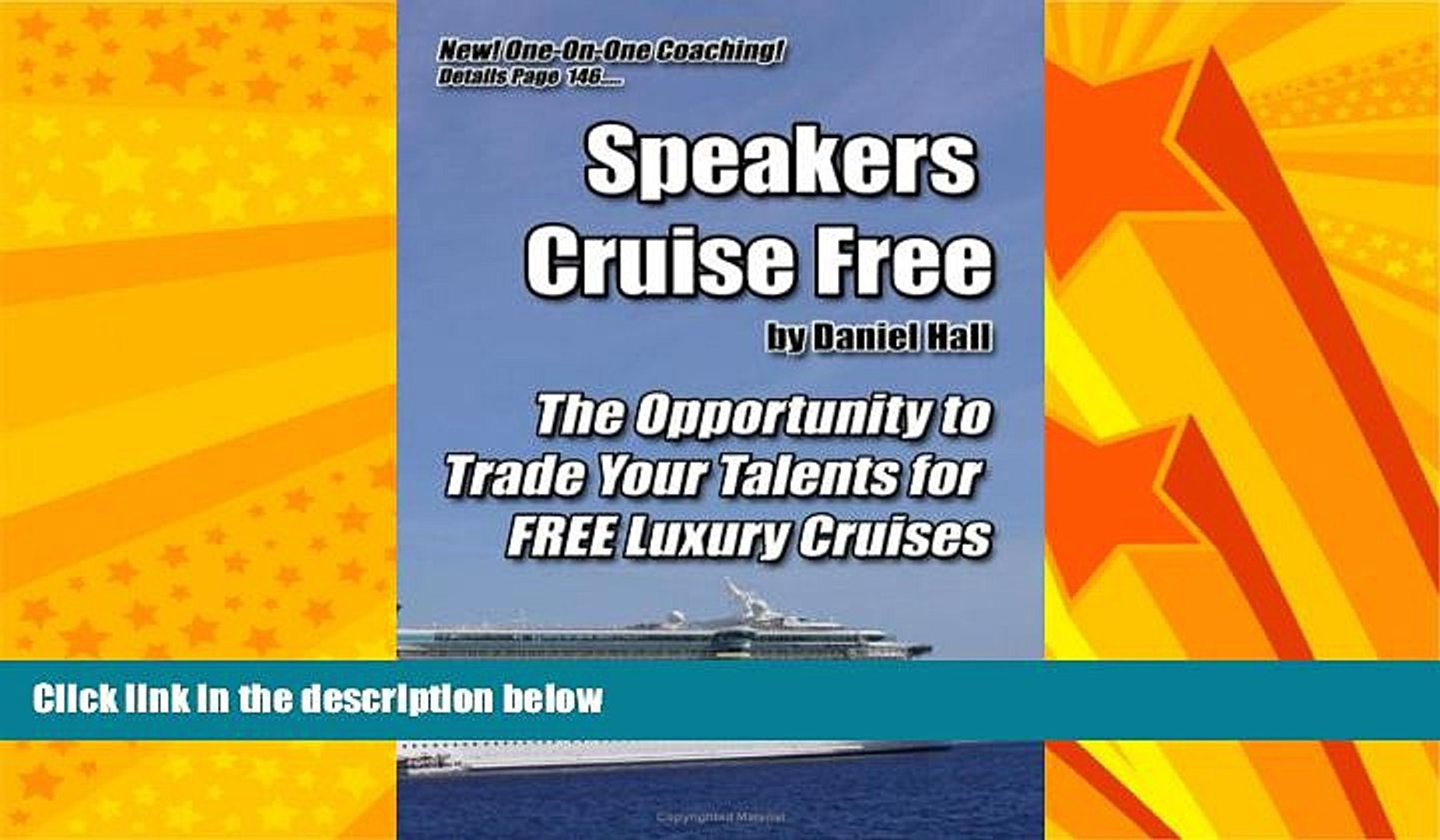 Enjoyed Read Speakers Cruise Free: The Opportunity To Trade Your Talents For Free Luxury Cruises
