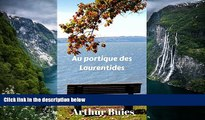 Big Deals  Au portique des Laurentides (French Edition)  Full Read Most Wanted