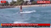 Hülya Avşar, Bikinili Spor Yaptığı Fotoğrafı Paylaştı