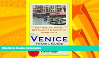 eBook Download Venice, Italy Travel Guide - Sightseeing, Hotel, Restaurant   Shopping Highlights