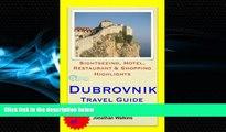 Popular Book Dubrovnik, Croatia Travel Guide - Sightseeing, Hotel, Restaurant   Shopping