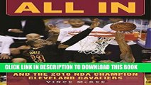 [PDF] All In: The Story of LeBron James and the 2016 NBA Champion Cleveland Cavaliers Full Online