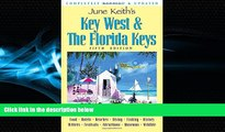 Choose Book June Keith s Key West   The Florida Keys: A Guide to the Coral Islands (June Keith s