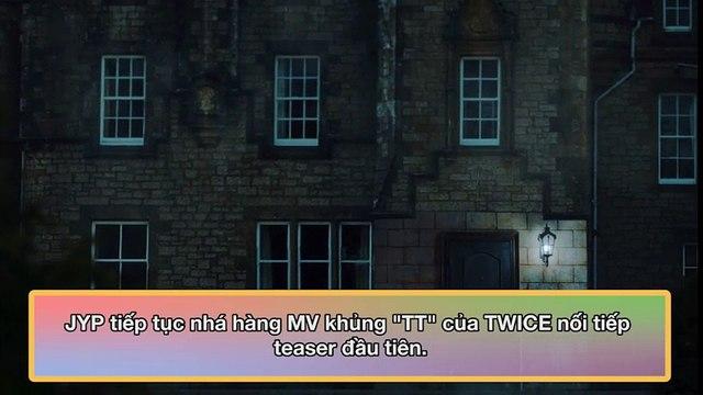JYP tiếp tục nhá hàng MV khủng TTcủa TWICE nối tiếp teaser đầu tiên.