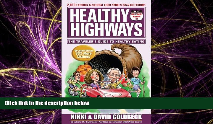 Popular Book Healthy Highways: The Travelers  Guide to Healthy Eating