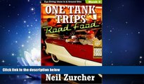 For you One Tank Trips Road Food: Diners, Drive-Ins, and Other Fun Places to Eat!