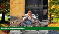 Big Deals  Weekend in Havana / Tres Dias en La Habana: An American Photographer in the Forbidden