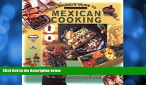 Choose Book A Gringo s Guide to Authentic Mexican Cooking (Cookbooks and Restaurant Guides) by Mad