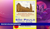 Enjoyed Read Sao Paulo Travel Guide: Sightseeing, Hotel, Restaurant   Shopping Highlights by Shawn