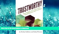 FAVORIT BOOK TrustWorthy: New Angles on Trusts from Beneficiaries and Trustees: A Positive Story