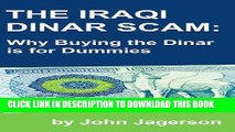 [PDF] The Iraqi Dinar Scam: Why Buying the Dinar is for Dummies Full Online