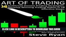 [PDF] Art of Trading: 18 Simple Trading Strategies to be Make Money Consistently: Develop Winning