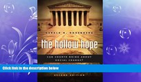 different   The Hollow Hope: Can Courts Bring About Social Change? Second Edition (American