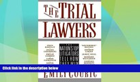 Big Deals  The Trial Lawyers: The Nation s Top Litigators Tell How They Win  Full Read Best Seller