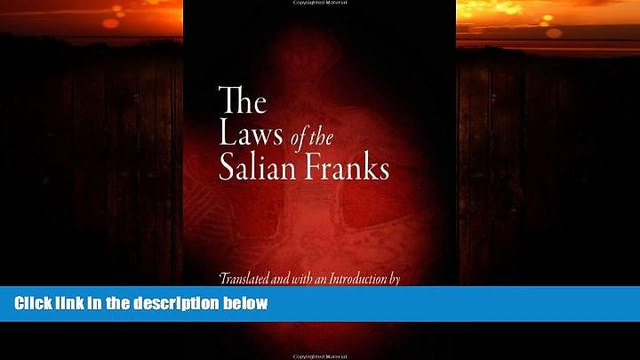 FAVORITE BOOK  The Laws of the Salian Franks (The Middle Ages Series)