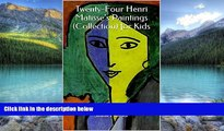 Books to Read  Twenty-Four Henri Matisse s Paintings (Collection) for Kids  Best Seller Books Best