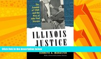 FULL ONLINE  Illinois Justice: The Scandal of 1969 and the Rise of John Paul Stevens