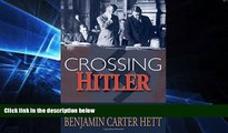 FULL ONLINE  Crossing Hitler: The Man Who Put the Nazis on the Witness Stand