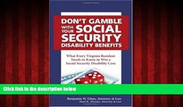 READ book  Don t Gamble With Your Social Security Disability Benefits  DOWNLOAD ONLINE