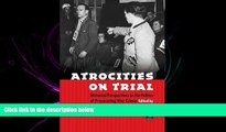 different   Atrocities on Trial: Historical Perspectives on the Politics of Prosecuting War Crimes