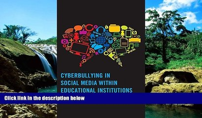 READ FULL  Cyberbullying in Social Media within Educational Institutions: Featuring Student,