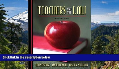 READ FULL  Teachers and the Law (7th Edition)  Premium PDF Online Audiobook