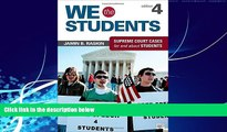 Big Deals  We the Students: Supreme Court Cases for and about Students  Full Ebooks Most Wanted