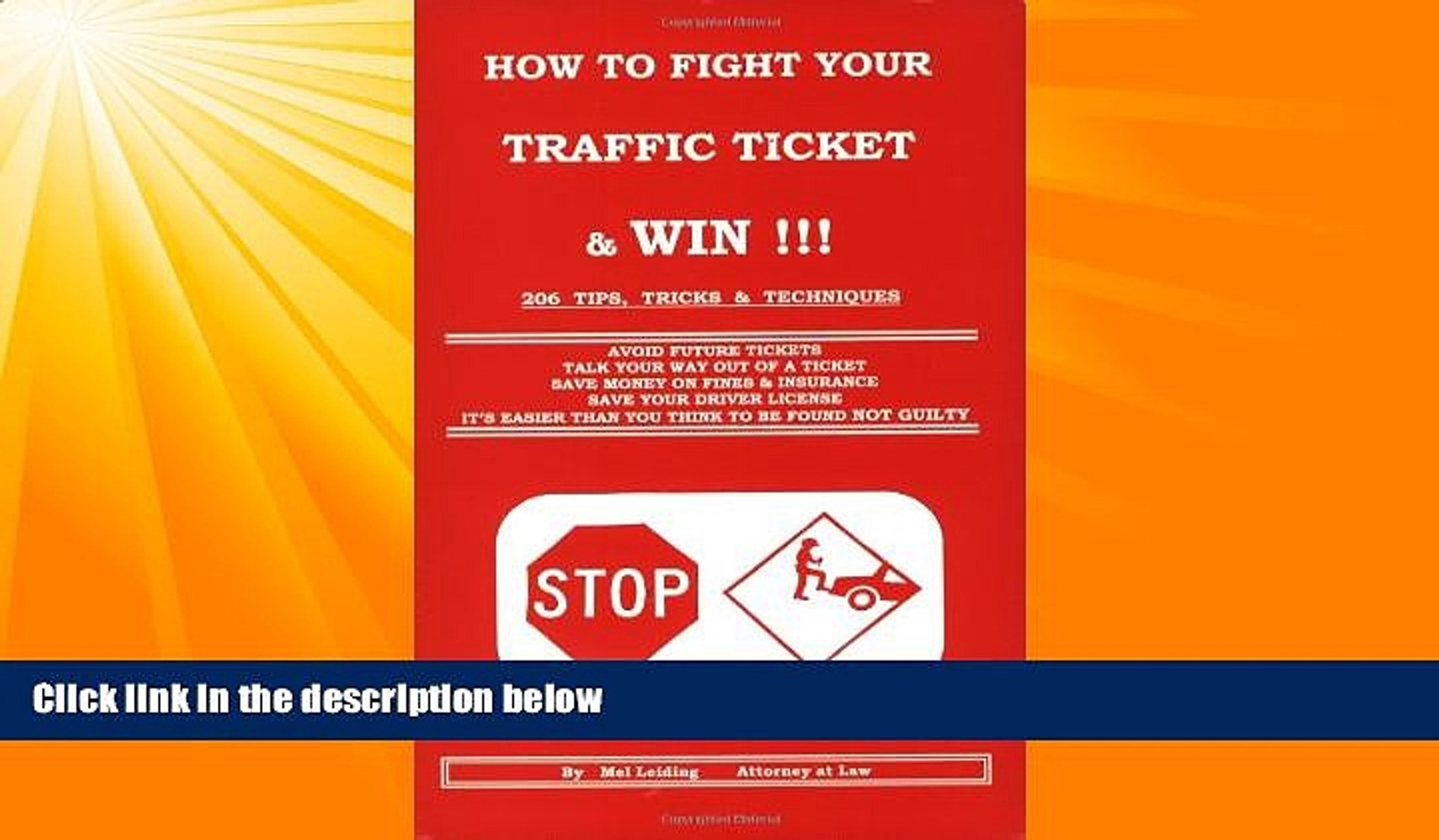 different   How to Fight Your Traffic Ticket and Win!: 206 Tips Tricks and Techniques