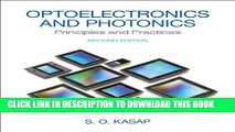[EBOOK] DOWNLOAD Optoelectronics   Photonics: Principles   Practices (2nd Edition) GET NOW