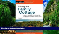 Big Deals  Saving the Family Cottage: A Guide to Succession Planning for Your Cottage, Cabin, Camp