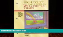 Books to Read  High Court Case Summaries on Wills, Trusts, and Estates (Keyed to Dukeminier, 8th)