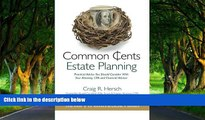 Deals in Books  Common Cents Estate Planning: Practical Advice You Should Consider With Your